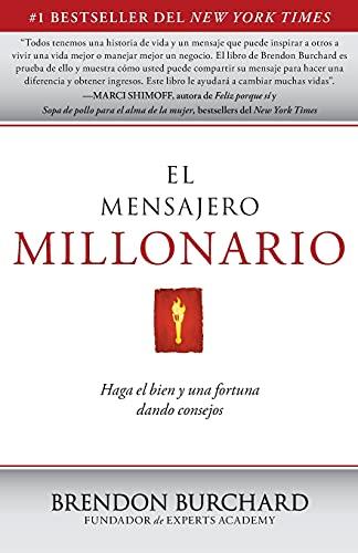 9781451666441: El Mensajero Millonario: Haga el bien y una fortuna dando consejos