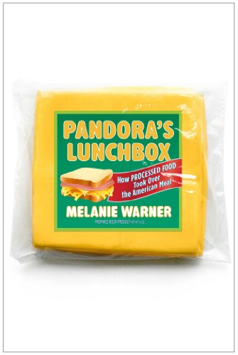 9781451666731: Pandora's Lunchbox: How Processed Food Took Over the American Meal