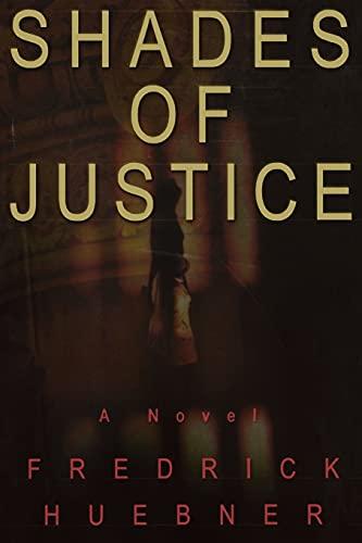 9781451667172: Shades of Justice: A Novel