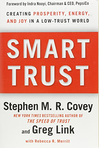 9781451667295: Smart Trust: Creating Prosperity, Energy, and Joy in a Low-Trust World
