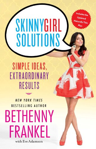 9781451667400: Skinnygirl Solutions: Your Straight-Up Guide to Home, Health, Family, Career, Style, and Sex