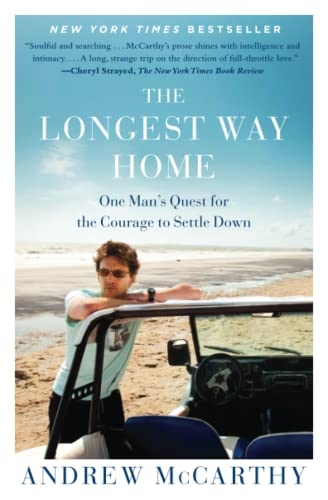 9781451667509: The Longest Way Home: One Man's Quest for the Courage to Settle Down