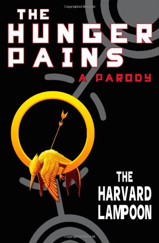 9781451668209: The Hunger Pains: A Parody (Harvard Lampoon)