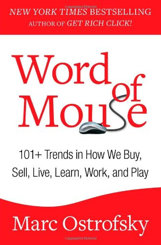 Word of Mouse: 101+ Trends in How We Buy