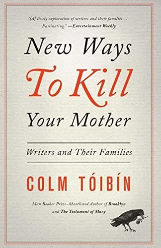 9781451668568: New Ways to Kill Your Mother: Writers and Their Families