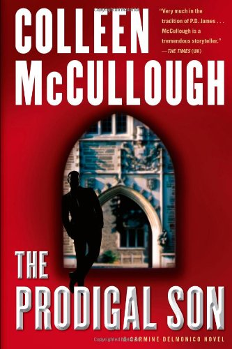 The Prodigal Son (Carmine Delmonico) (9781451668759) by McCullough, Colleen