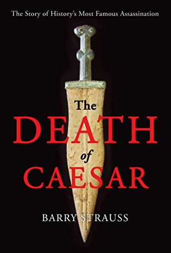9781451668797: The Death of Caesar: The Story of History's Most Famous Assassination