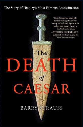 9781451668810: The Death of Caesar: The Story of History's Most Famous Assassination