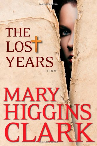 9781451668865: The Lost Years