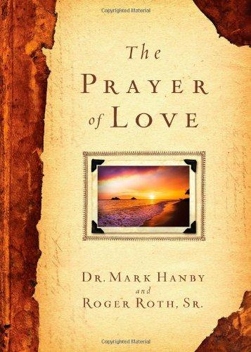 9781451669077: The Prayer of Love