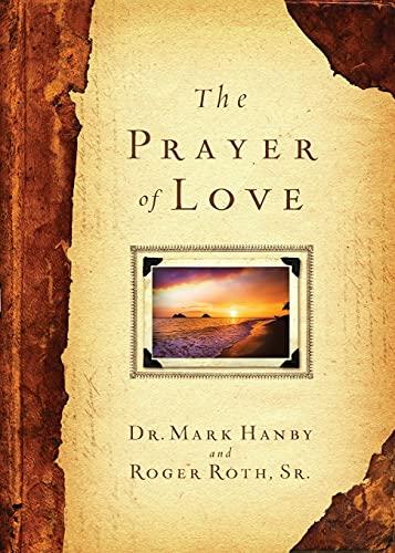9781451669084: The Prayer of Love