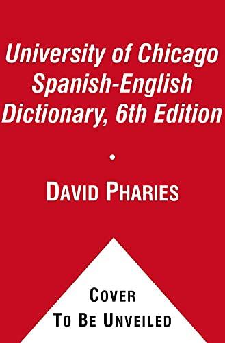 9781451669107: The University of Chicago Spanish-English Dictionary/Diccionario Universidad de Chicago Ingles-Espanol