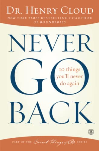 9781451669312: Never Go Back: 10 Things You'll Never Do Again