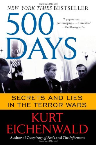 9781451669398: 500 Days: Secrets and Lies in the Terror Wars
