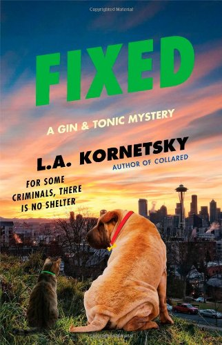 9781451671650: Fixed (Gin & Tonic Mysteries)