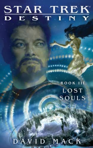 9781451671711: Star Trek: Destiny #3: Lost Souls (Star Trek: The Next Generation)