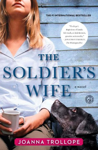 The Soldier's Wife: A Novel: Trollope, Joanna