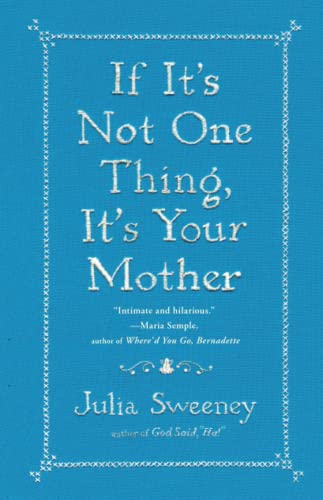 9781451674057: If It's Not One Thing, It's Your Mother