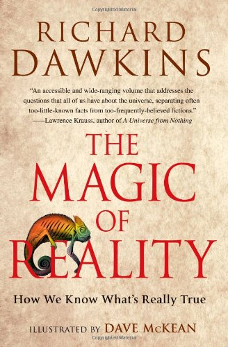 The Magic of Reality: How We Know What's Really True: Dawkins, Richard