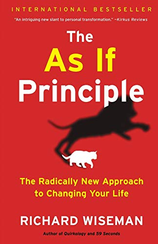 9781451675061: The As If Principle: The Radically New Approach to Changing Your Life