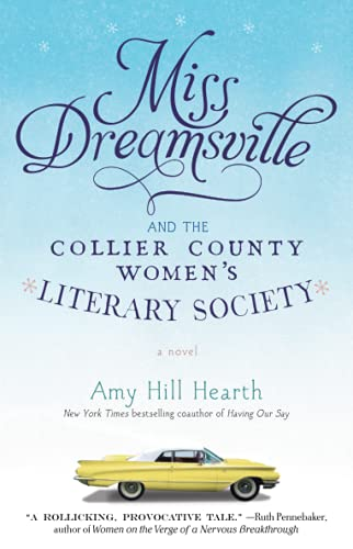 9781451675238: Miss Dreamsville and the Collier County Women's Literary Society: A Novel
