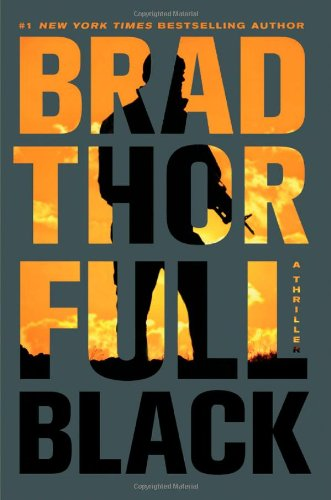 9781451675245: Full Black: A Thriller (The Scot Harvath Series)