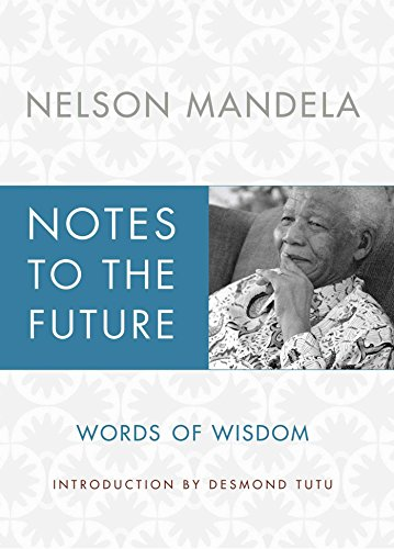 9781451675399: Notes to the Future: Words of Wisdom
