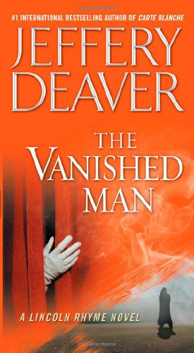 9781451675740: The Vanished Man: A Lincoln Rhyme Novel