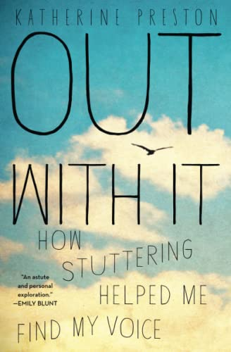 9781451676594: Out with It: How Stuttering Helped Me Find My Voice