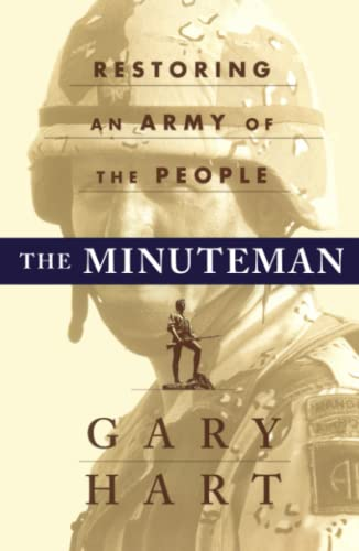 9781451677089: The MINUTEMAN: RETURNING TO AN ARMY OF THE PEOPLE