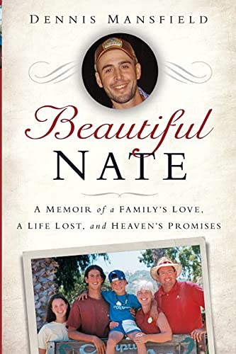 9781451678611: Beautiful Nate: A Memoir of a Family's Love, a Life Lost, and Heaven's Promises