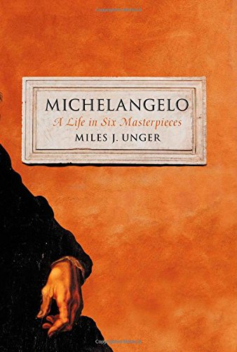9781451678741: Michelangelo: A Life in Six Masterpieces