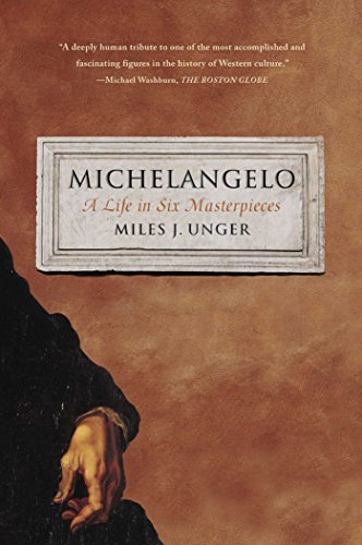 9781451678789: Michelangelo: A Life in Six Masterpieces