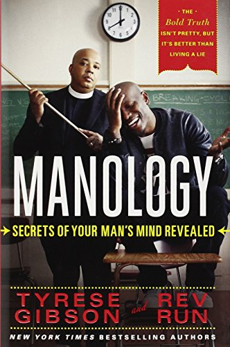 Manology: Secrets of Your Man's Mind Revealed: Gibson, Tyrese, Rev