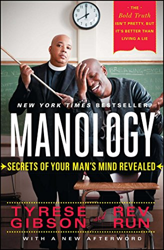 Manology : Secrets of Your Man's Mind: Tyrese Gibson; Rev