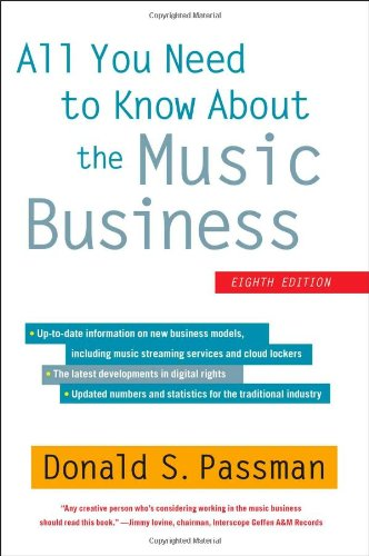 9781451682465: All You Need to Know about the Music Business