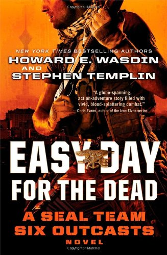 9781451682977: Easy Day for the Dead: A Seal Team Six Outcasts Novel