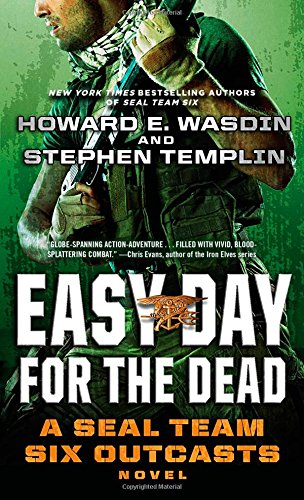 9781451683011: Easy Day for the Dead: A SEAL Team Six Outcasts Novel