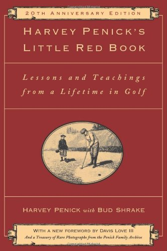 9781451683219: Harvey Penick's Little Red Book: Lessons And Teachings From A Lifetime In Golf
