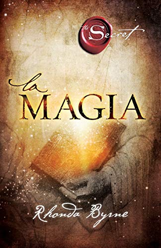 La Magia The Secret: Rhonda Byrne