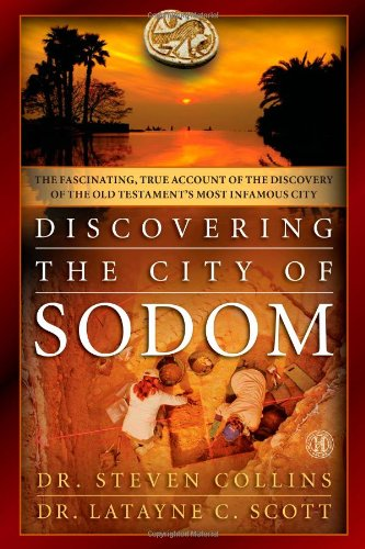 9781451684308: Discovering the City of Sodom: The Fascinating, True Account of the Discovery of the Old Testament's Most Infamous City