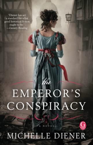 The Emperor's Conspiracy: Diener, Michelle