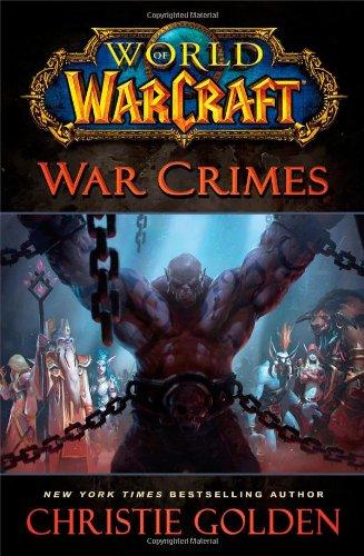 9781451684483: World Of Warcraft. War Crimes