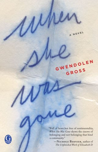 When She Was Gone: Gross, Gwendolen