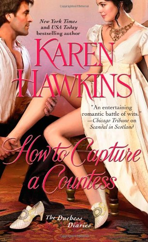 9781451685176: How to Capture a Countess (The Duchess Diaries)