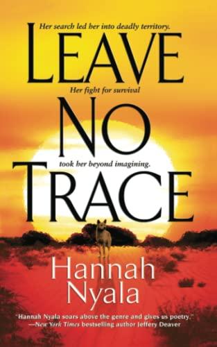 Leave No Trace Format: Paperback: Nyala, Hannah