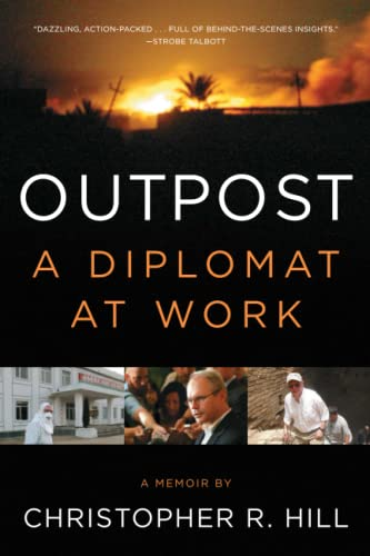 9781451685930: Outpost: A Diplomat at Work