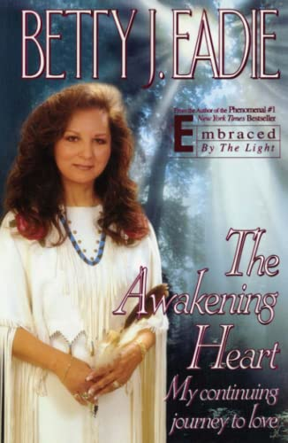 9781451686562: The Awakening Heart: My Continuing Journey to Love
