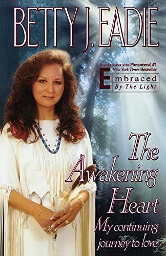 9781451686562: The Awakening Heart: My Continuing Journey to Love