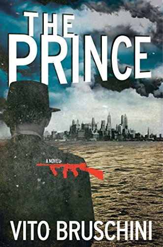 The Prince: A Novel: Bruschini, Vito